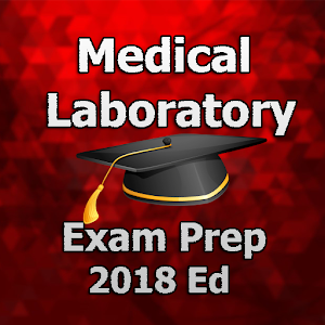 Medical Laboratory EXAM Preparation 2018 Ed for PC-Windows 7,8,10 and Mac