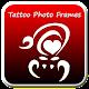 Tattoo Photo Frames