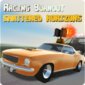 RACING BURNOUT SHATTERED HORIZONS
