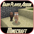 Baby Player Addon Mod for MCPE APK for Bluestacks