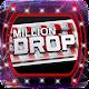 Million Drop