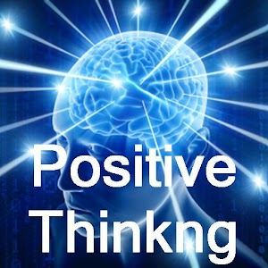 Positive Thinking - Part 1