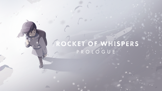 Rocket of Whispers: Prologue
