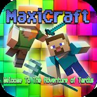 MaxiCraft: Welcome To The Adventure of Tardis on PC (Windows & Mac)