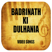 Songs of Badrinath Ki Dulhania APK for Lenovo