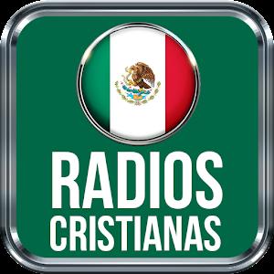 Radios Cristianas de Mexico Emisoras Mexicanas For PC (Windows & MAC)