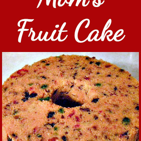 My Mom's Fruit Cake