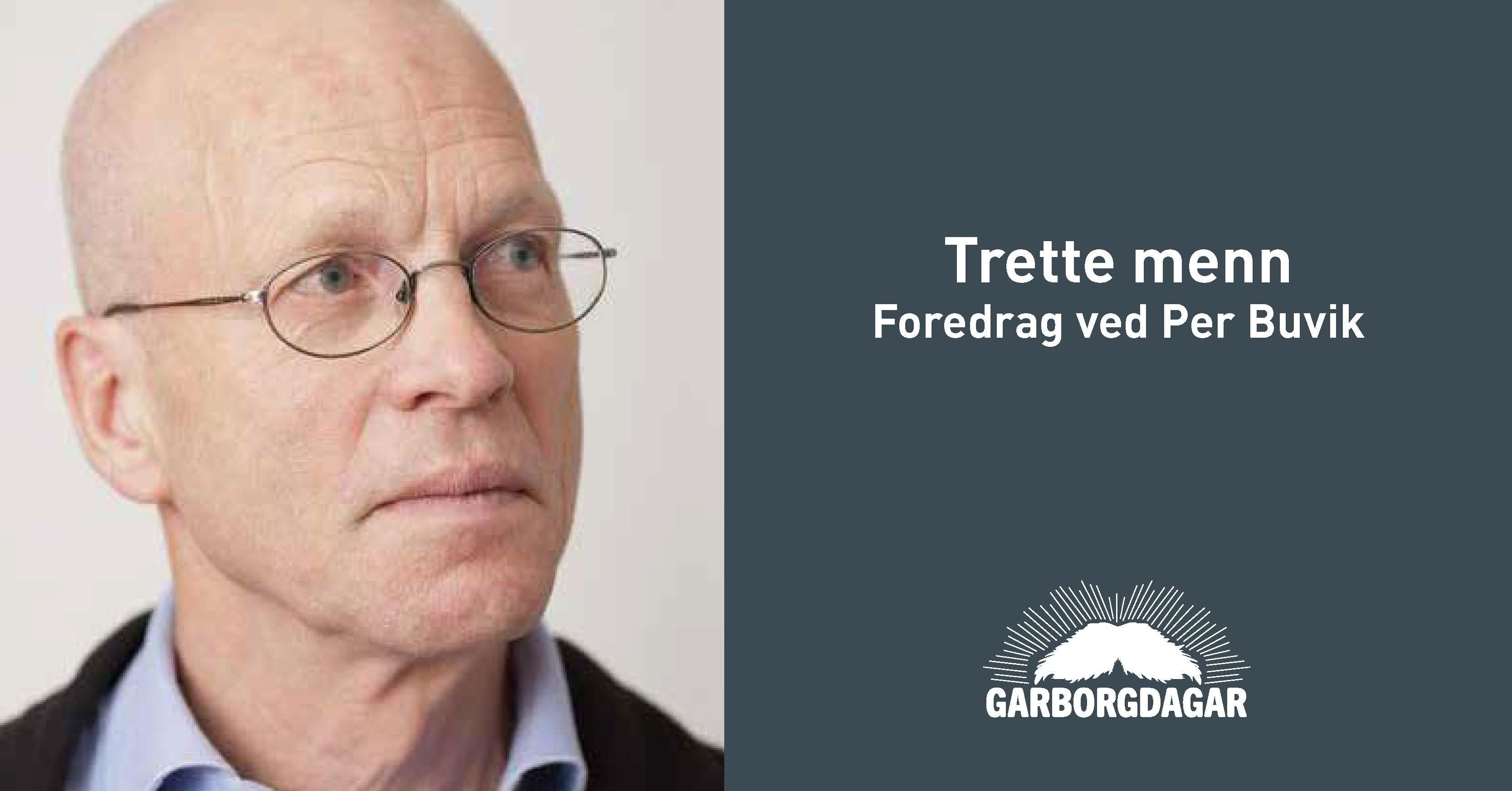 Trette  menn  |  foredrag  ved  Per  Buvik