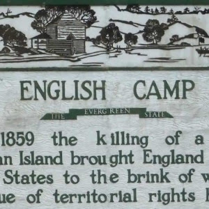ENGLISH CAMP THE EVERGREEN STATE In 1859 the killing of a pig on San Juan Island brought England and the United States to the brink of war over the Issue of territorial rights here.
