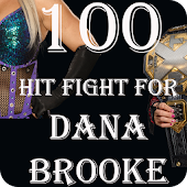 App 100 Hit Fight for Dana Brooke APK for Windows Phone