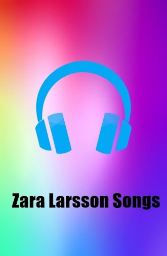 Zara Larsson Songs Mp3 APK