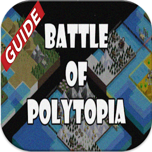 Guide for  Battle Of Polytopia
