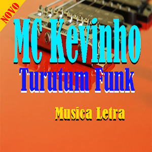 Download MC Kevinho Turutum Funk Musica for Windows Phone
