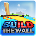 Build The Wall: The Game APK for Bluestacks