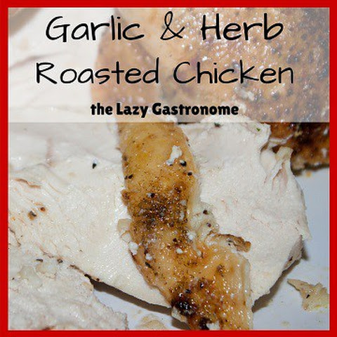 Garlic & Herb Roasted Chicken