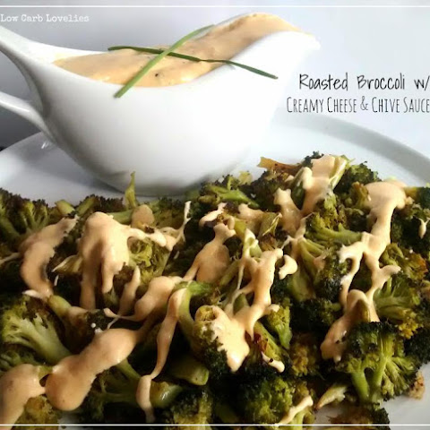Roasted Broccoli w/ Creamy Cheese & Chive Sauce