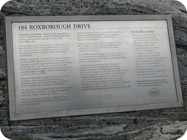 Nancy Ruth (nee Jackman) - feminist, social and political activist, and philanthropist - lived at 184 Roxborough Drive, the house just east of this entrance to Chorley Park, from 1980 to 1996.Women ...