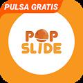 App PopSlide: Tukar Pulsa Gratis apk for kindle fire