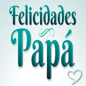 Download Feliz Día Del Padre 2018 Gratis Imágenes Frases For PC Windows and Mac