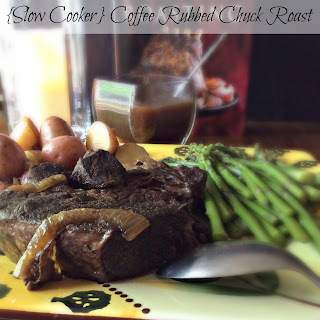 {Slow Cooker} Coffee Rubbed Chuck Roast