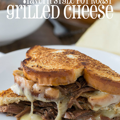 Tavern Style Pot Roast Grilled Cheese