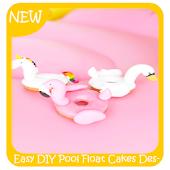 Download Easy DIY Pool Float Cakes Dessert APK on PC