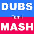 Tamil Videos for Dubsmash