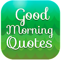 App Good Morning Quotes - Wishes, Messages & Images APK for Kindle