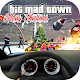 Big Mad Town New Year Edition