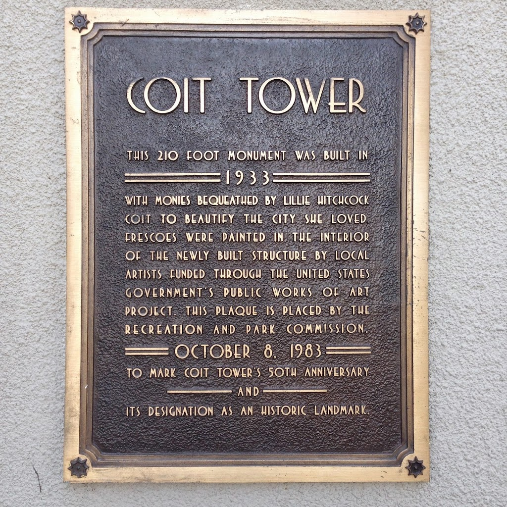 Coit Tower  This 210 foot monument was built in 1933  with monies bequeathed by Lillie Hitchcock Coit to beautify the city she loved. Frescoes were pointed in the interior of the newly built ...