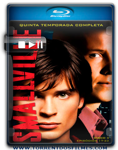 Baixar Serie Smallville 5ª Temporada Dublado Torrent 720p Download