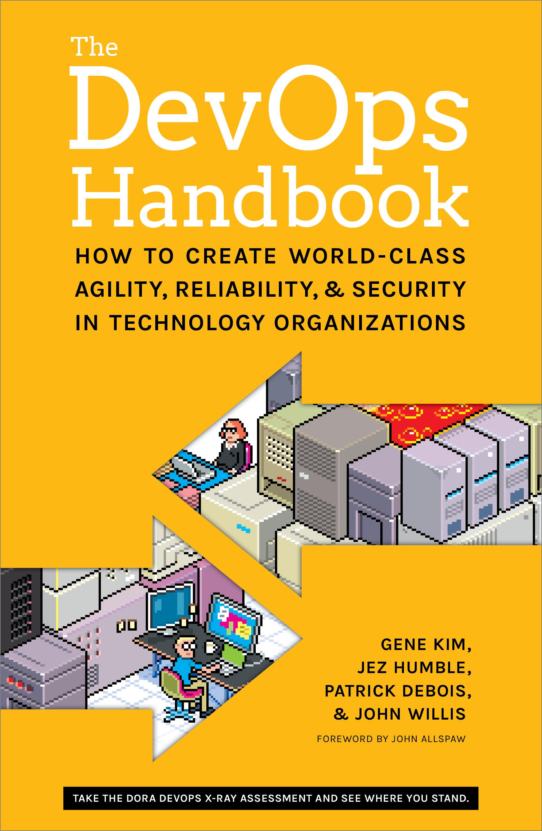 The DevOps Handbook by Gene Kim, Jez Humble, Patrick Debois, and John Willis