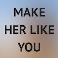 App How To Make A Girl Like You apk for kindle fire