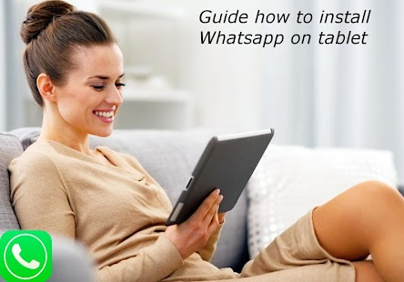 App Guide WhatsApp on your tablet apk for kindle fire