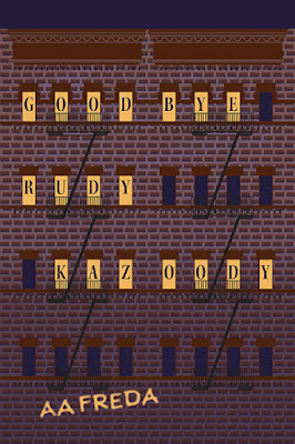 Goodbye, Rudy Kazoody