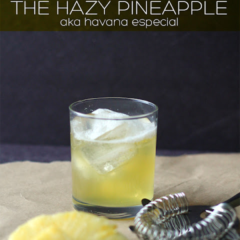The Pineapple Haze Cocktail - aka Havana Especial