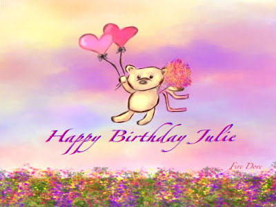 Birthday Wishes For Her Friend ~ Happy birthday julie by fire dove