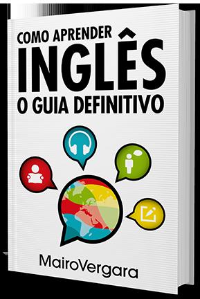 Como Aprender Inglês, O guia definitivo