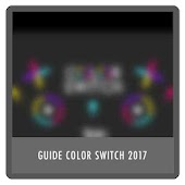 Guide Color Switch New 2017 Update APK for Ubuntu