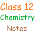 Class 12 Chemistry Notes APK for Bluestacks