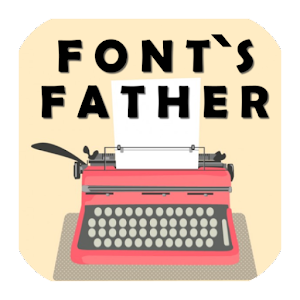 Font's Father for PC-Windows 7,8,10 and Mac