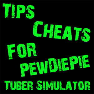 Cheats For PewDiePie Tuber 1.0.0