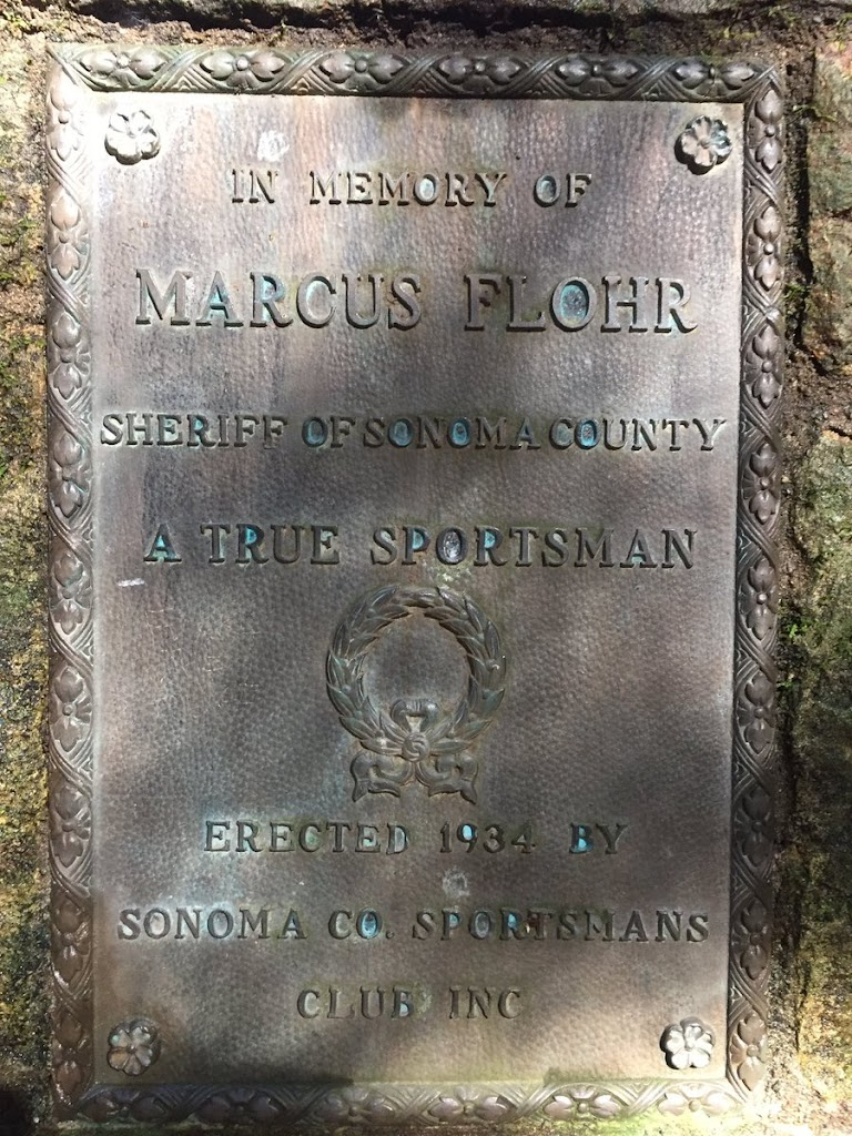 IN MEMORY OF MARCUS FLOHR SHERIFF OF SONOMA COUNTY A TRUE SPORTSMAN ERECTED 1934 BY SONOMA CO SPORTSMANS CLUB INC Submitted by @crystalschimpf