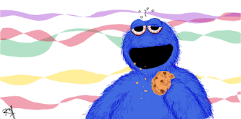 """they call me the cookie monster"""
