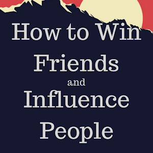 Download free How to Win Friends and Influence People for PC on Windows and Mac