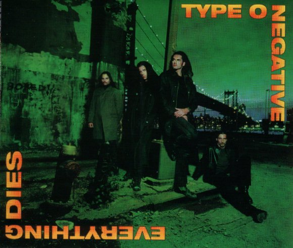 Type O Negative - 1999 - Everything Dies