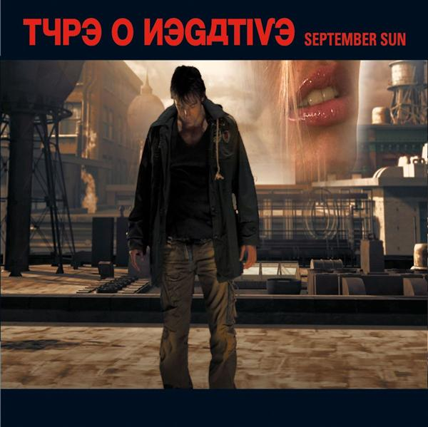 Type O Negative - 2008 - September Sun
