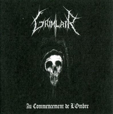 Grimlair - Au Commencement de l'Ombre (2009)