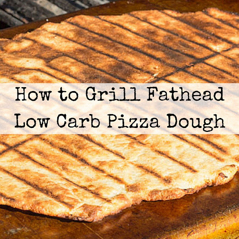 How to Grill Fathead Low Carb Pizza Dough