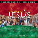 Clamemos A Jesús